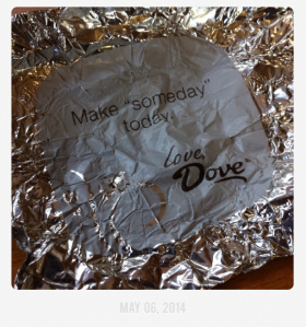 Dove Sea Salt Caramel Dark Chocolates and this message inside