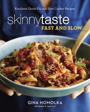 skinnytaste-fast-slow